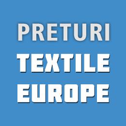 LISTA PRETURI TEXTILE EUROPE 2019